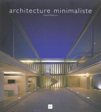 Couverture du livre « Architecture Minimaliste » de Petterson. Edua aux éditions Vilo