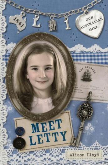Couverture du livre « Our Australian Girl: Meet Letty (Book 1) » de Alison Lloyd aux éditions Penguin Books Ltd Digital