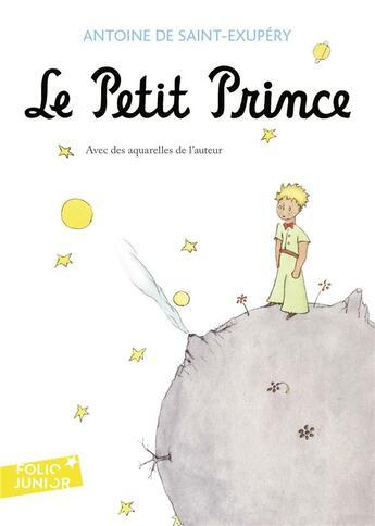Couverture du livre « Le petit prince » de Antoine De Saint-Exupery aux éditions Gallimard-jeunesse