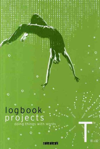 Couverture du livre « Anglais ; terminale; logbook projects » de Larroza-J aux éditions Didier