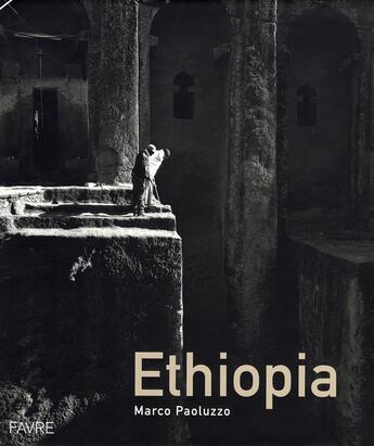 Couverture du livre « Ethiopia » de Marco Paoluzzo aux éditions Favre