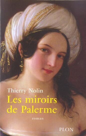 Couverture du livre « Les Miroirs De Palerme » de Thierry Nolin aux éditions Plon