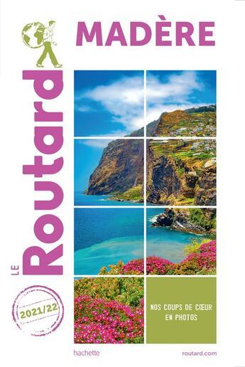 Couverture du livre « Guide du Routard ; Madère (édition 2021/2022) » de Collectif Hachette aux éditions Hachette Tourisme