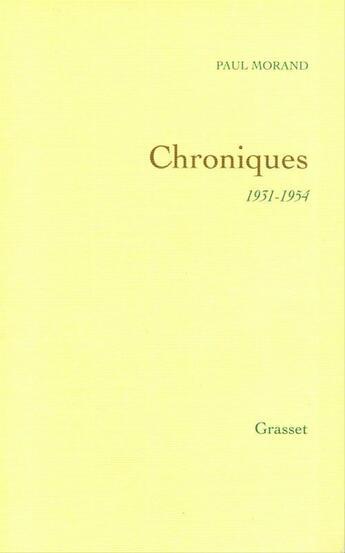 Couverture du livre « Chroniques » de Paul Morand aux éditions Grasset