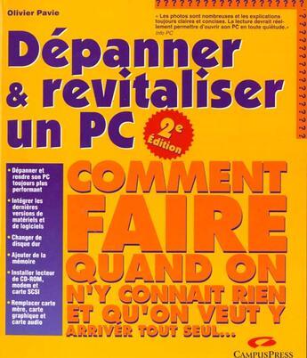 Couverture du livre « Depanner Et Revitaliser ; Comment Faire » de Olivier Pavie aux éditions Campuspress