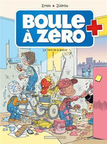Couverture du livre « Boule à Zéro T.5 ; le nerf de la guerre » de Zidrou et Serge Ernst et Louis-Laurent Carpentier aux éditions Bamboo