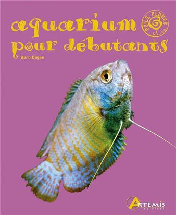 Couverture du livre « Aquarium pour débutant » de Collectif aux éditions Artemis