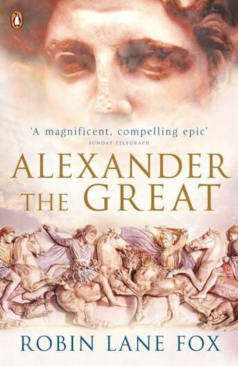 Couverture du livre « ALEXANDER THE GREAT - FILM TIE-IN » de Robin Lane Fox aux éditions Adult Pbs