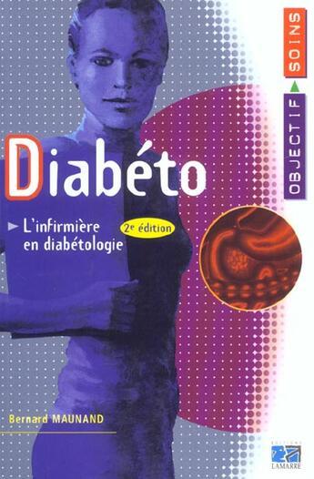 Couverture du livre « Diabeto l infirmiere en diabetologie 2eme edition » de Maunand aux éditions Lamarre