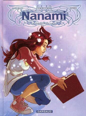 Couverture du livre « Nanami t.1 ; le théâtre du vent » de Amelie Sarn et Eric Corbeyran et Nauriel aux éditions Dargaud