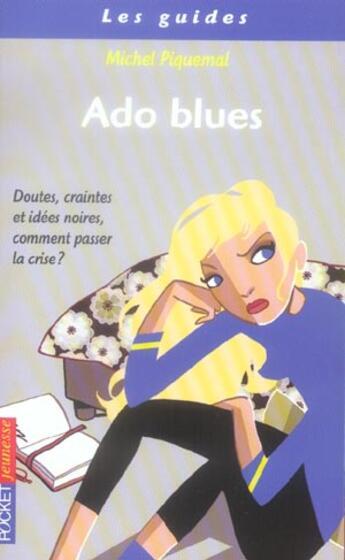 Couverture du livre « Ado Blues » de Michel Piquemal aux éditions Pocket Jeunesse