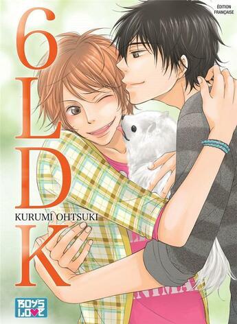Couverture du livre « 6 LDK » de Kurumi Ohtsuki aux éditions Boy's Love