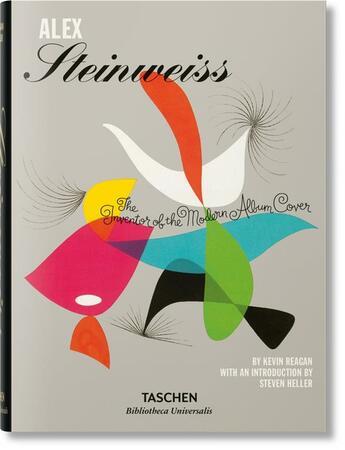 Couverture du livre « Alex Steinweiss, the inventor of the modern album cover » de Kevin Reagan aux éditions Taschen