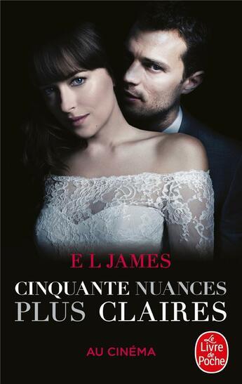 Couverture du livre « Cinquante nuances T.3 ; cinquante nuances plus claires » de E. L. James aux éditions Lgf