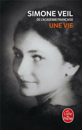 Couverture du livre « Une vie » de Simone Veil aux éditions Lgf