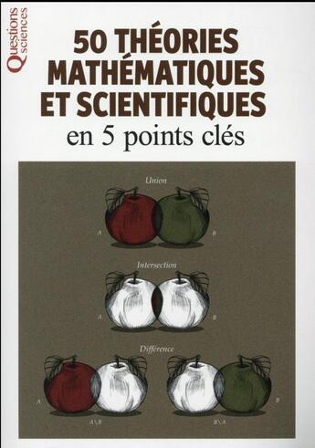 Couverture du livre « 50 théories mathématiques et scientifiques en 5 points clés » de Collectif aux éditions Editions Esi