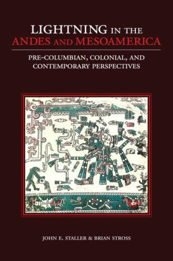 Couverture du livre « Lightning in the Andes and Mesoamerica: Pre-Columbian, Colonial, and C » de Stross Brian aux éditions Oxford University Press Usa