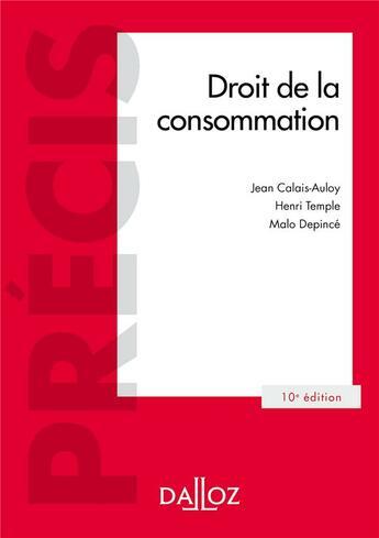 Couverture du livre « Droit de la consommation » de Henri Temple et Jean Calais-Auloy et Malo Depince aux éditions Dalloz