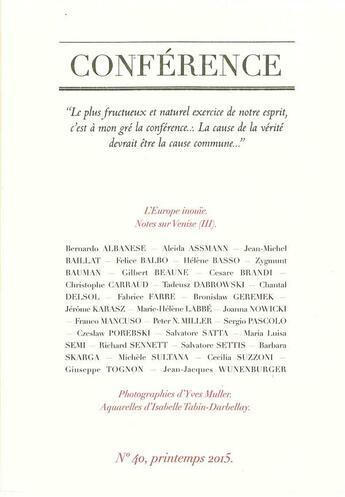 Couverture du livre « CONFERENCE N.40 ; l'Europe inouïe ; notes sur Venise » de Collectif aux éditions Conference