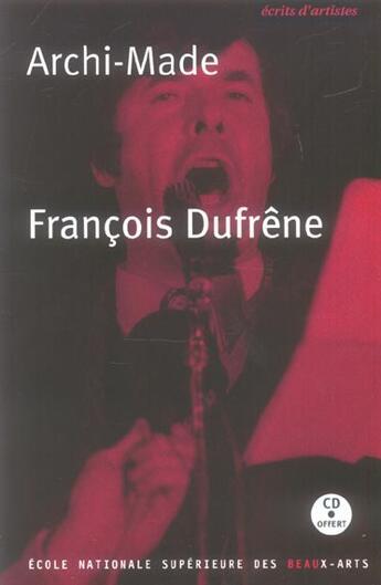 Couverture du livre « Archi-made (+cd) » de Francois Dufrene aux éditions Ensba