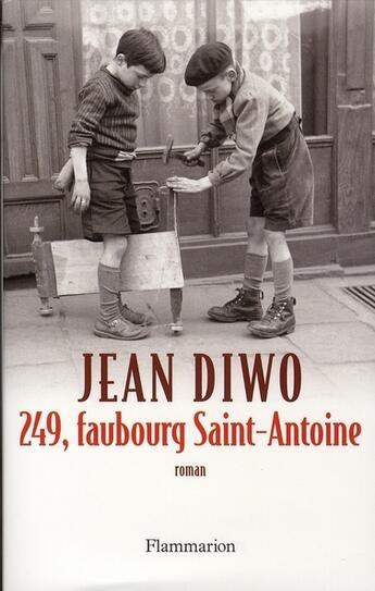 Couverture du livre « 249, faubourg Saint-Antoine » de Jean Diwo aux éditions Flammarion