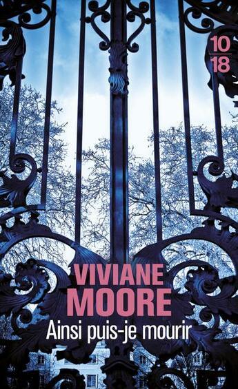 Couverture du livre « Ainsi puis-je mourir » de Viviane Moore aux éditions 10/18