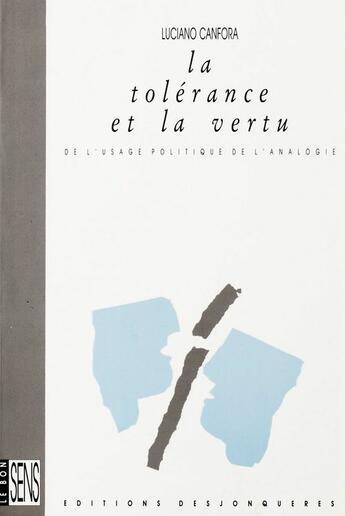 Couverture du livre « La tolérance et la vertu » de Luciano Canfora aux éditions Desjonquères Editions