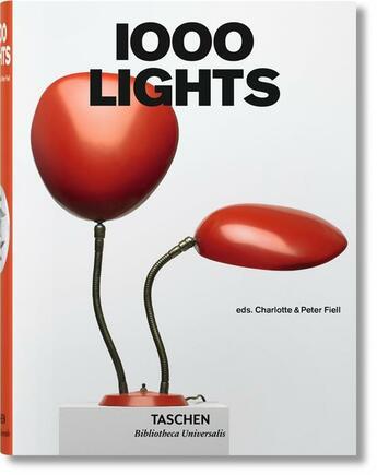 Couverture du livre « 1000 lights » de Peter Fiell et Charlotte Fiell aux éditions Taschen
