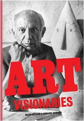 Couverture du livre « Art Visionaries /Anglais » de Getlein Mark aux éditions Laurence King