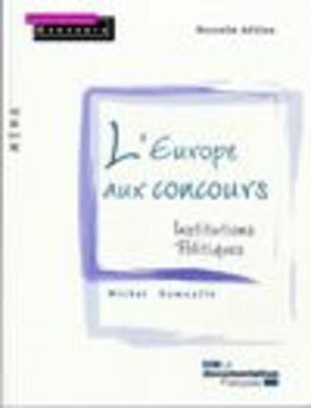 Couverture du livre « L'Europe aux concours » de Collectif aux éditions Documentation Francaise