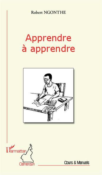 Couverture du livre « Apprendre à apprendre » de Robert Ngonthe aux éditions L'harmattan