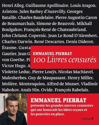 Couverture du livre « 100 livres censurés » de Emmanuel Pierrat aux éditions Chene