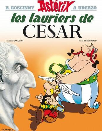 Couverture du livre « Astérix t.18 ; les lauriers de César » de Albert Uderzo et Rene Goscinny aux éditions Hachette