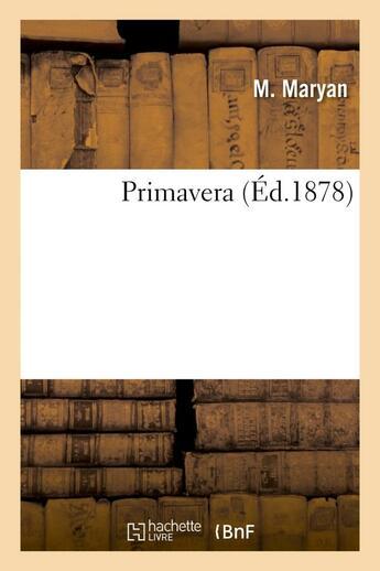 Couverture du livre « Primavera » de Maryan M. aux éditions Hachette Bnf