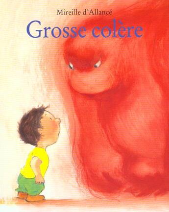 Couverture du livre « Grosse colère » de Mireille D Allance aux éditions Ecole Des Loisirs
