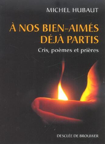 Couverture du livre « A nos bien-aimes » de Michel Hubaut aux éditions Desclee De Brouwer