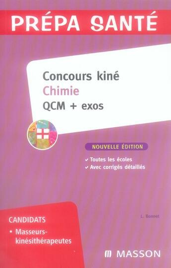 Couverture du livre « Concours kiné ; chimie ; QCM et exos (2e édition) » de Laurence Bonnet aux éditions Elsevier-masson