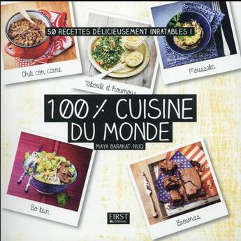 Couverture du livre « 100 % cuisine du monde » de Maya Barakat-Nuq aux éditions First