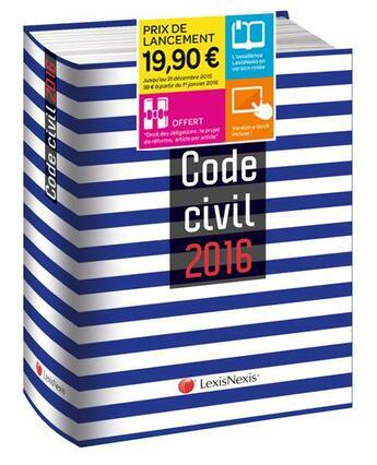 Couverture du livre « Code civil (édition 2016) » de Laurent Leveneur aux éditions Lexisnexis