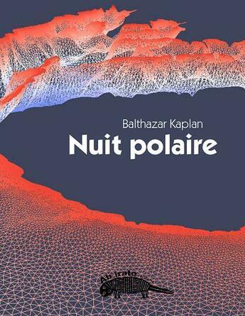 Couverture du livre « Nuit polaire » de Balthazar Kaplan aux éditions Ab Irato