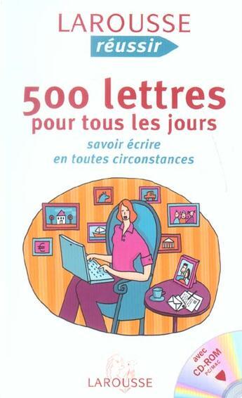 Couverture du livre « 500 Lettres Pour Tous Les Jours ; Savoir Ecrire En Toutes Circonstances » de Therese De Cherisey aux éditions Larousse