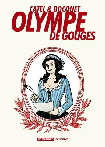 Couverture du livre « Olympe de Gouges » de Jose-Louis Bocquet et Catel aux éditions Casterman