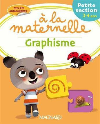 Couverture du livre « à la maternelle ; graphisme ; petite section » de Collectif aux éditions Magnard
