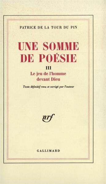Couverture du livre « Le jeu de l'homme devant dieu » de La Tour Du Pin P D. aux éditions Gallimard