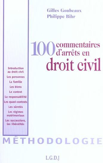 Couverture du livre « 100 Commentaires D'Arrets En Droit Civil » de Bihr/Goubeaux aux éditions Lgdj