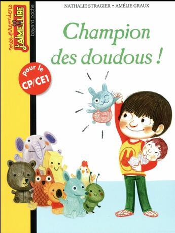 Couverture du livre « Champion des doudous ! » de Nathalie Stragier et Amelie Giraux aux éditions Bayard Jeunesse