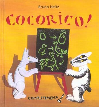 Couverture du livre « Cocorico ! » de Bruno Heitz aux éditions Circonflexe