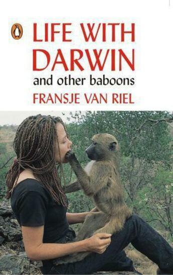 Couverture du livre « Life With Darwin and other baboons » de Riel Fransje Van aux éditions Penguin Books Ltd Digital