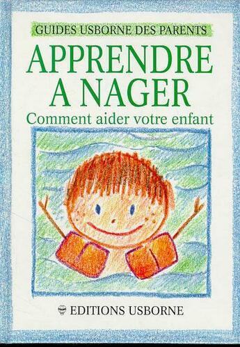 Couverture du livre « Apprendre A Nager » de Susan Meredith et Stephen Cartwright aux éditions Usborne