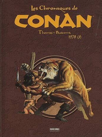 Couverture du livre « Les chroniques de Conan T.5 ; 1978 t.1 » de John Buscema et Roy Thomas aux éditions Panini